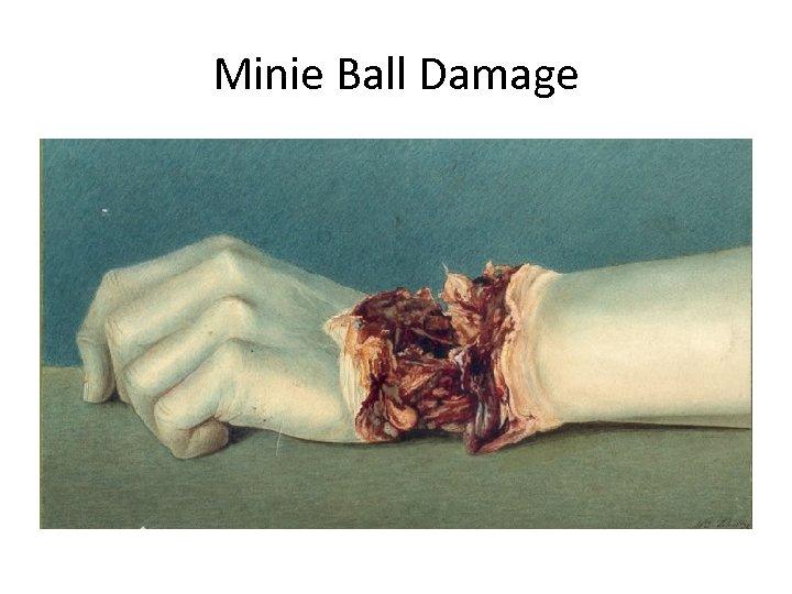 Minie Ball Damage