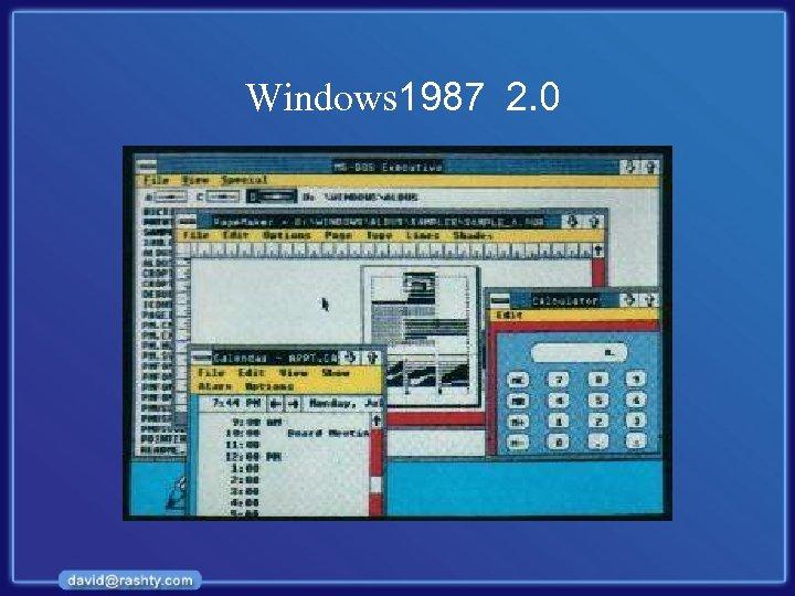Windows 1987 2. 0
