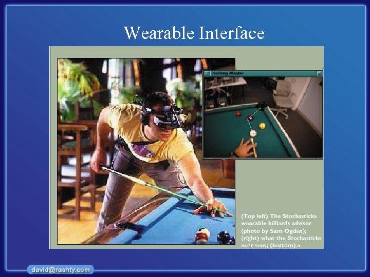 Wearable Interface
