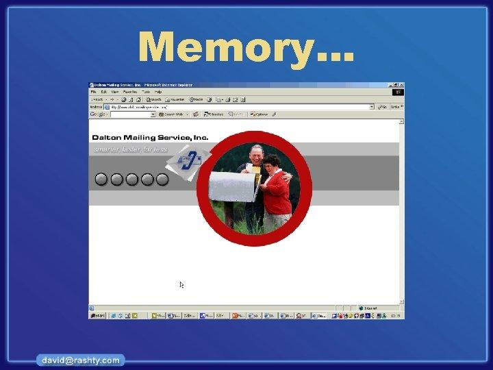 Memory…