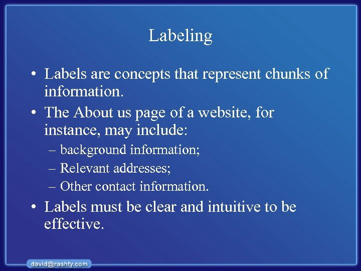 Labeling • Labels are concepts that represent chunks of information. • The About us