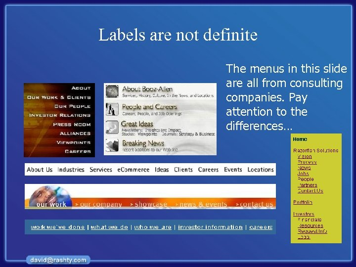 Labels are not definite The menus in this slide are all from consulting companies.
