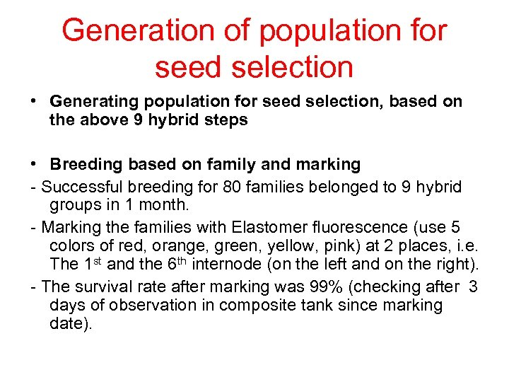 Generation of population for seed selection • Generating population for seed selection, based on