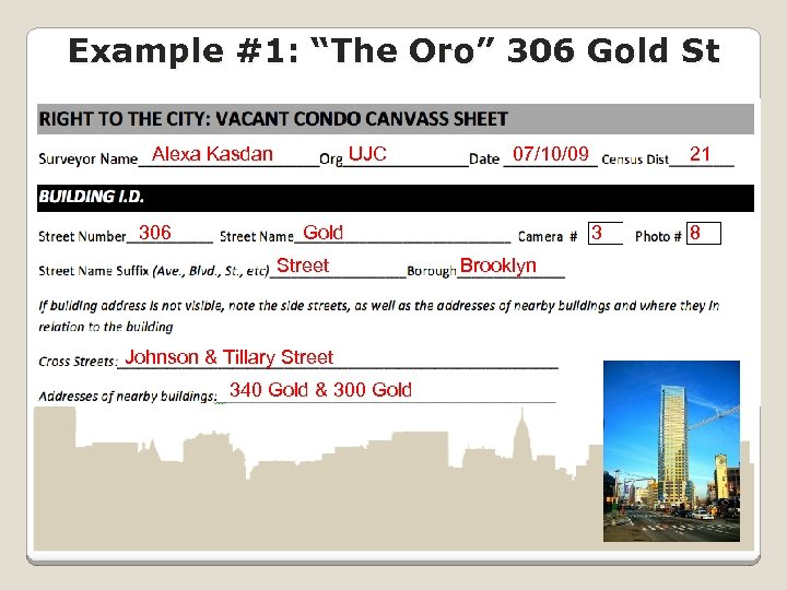 "Example #1: ""The Oro"" 306 Gold St Alexa Kasdan 306 UJC 07/10/09 Gold Street"