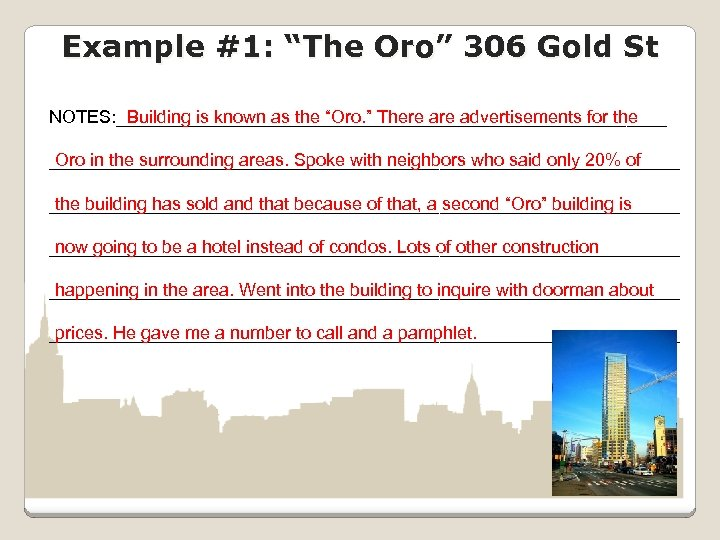 """Example #1: """"The Oro"""" 306 Gold St NOTES: ____________________________ Building is known as the"""