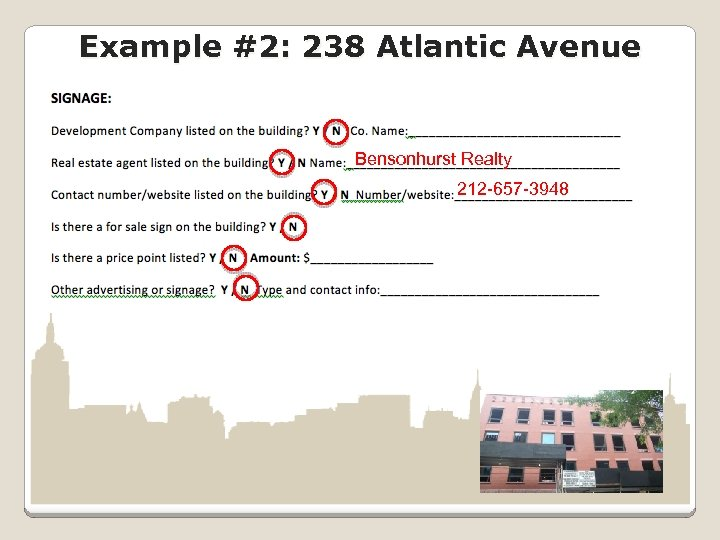Example #2: 238 Atlantic Avenue Bensonhurst Realty 212 -657 -3948