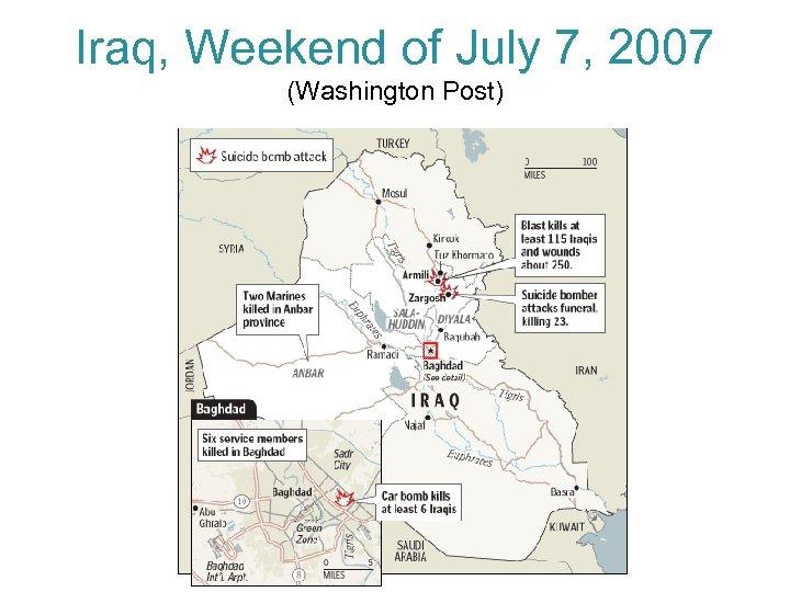 Iraq, Weekend of July 7, 2007 (Washington Post)