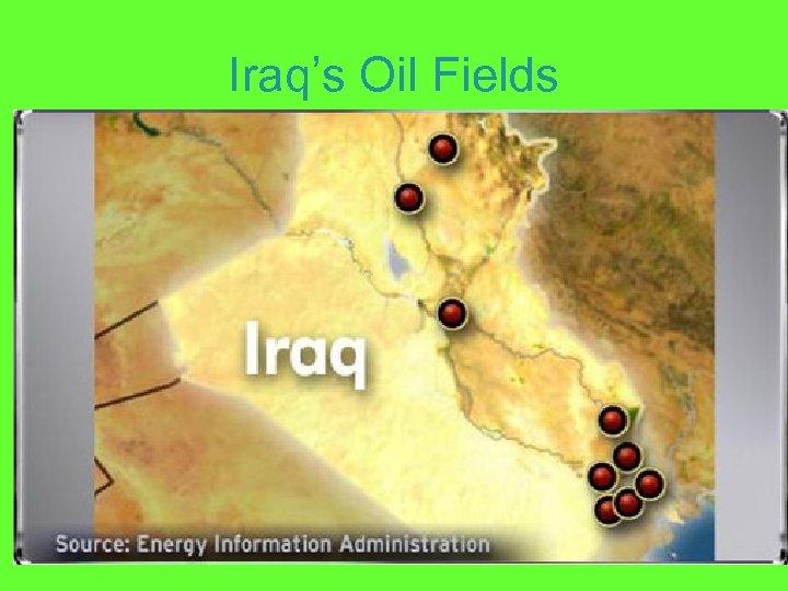 Iraq's Oil Fields