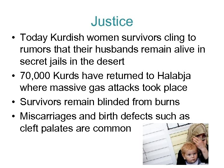 Justice • Today Kurdish women survivors cling to rumors that their husbands remain alive