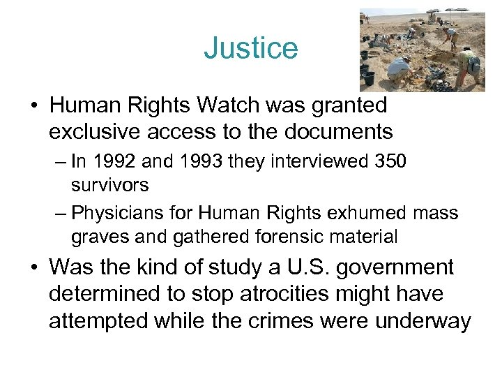 Justice • Human Rights Watch was granted exclusive access to the documents – In