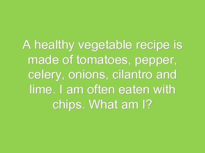 A healthy vegetable recipe is made of tomatoes, pepper, celery, onions, cilantro and lime.
