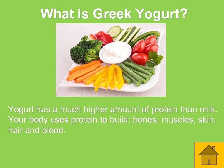 What is Greek Yogurt? Yogurt has a much higher amount of protein than milk.
