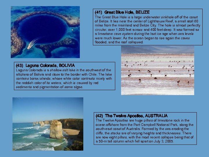 (41) Great Blue Hole, BELIZE The Great Blue Hole is a large underwater sinkhole