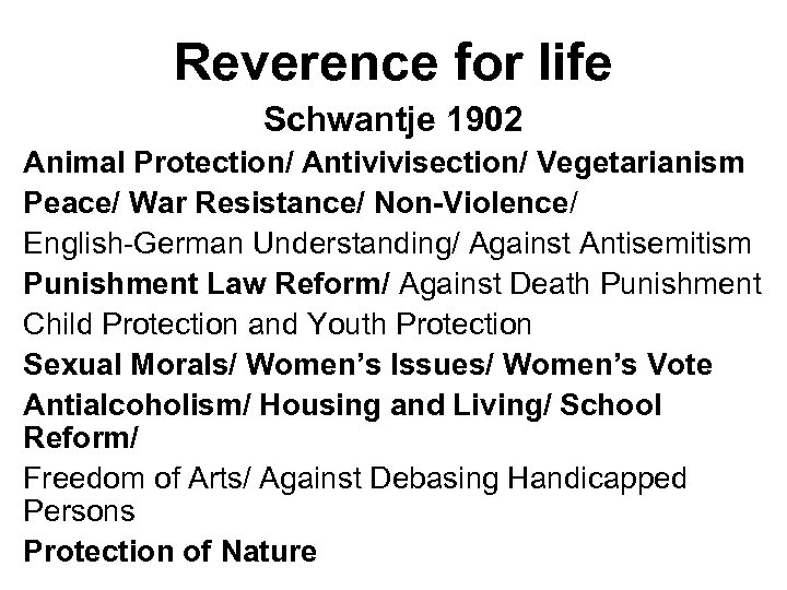 Reverence for life Schwantje 1902 Animal Protection/ Antivivisection/ Vegetarianism Peace/ War Resistance/ Non-Violence/ English-German
