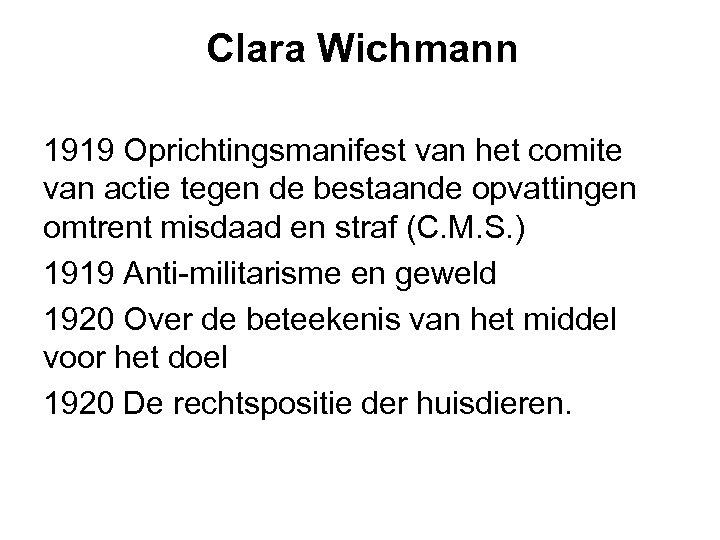 Clara Wichmann 1919 Oprichtingsmanifest van het comite van actie tegen de bestaande opvattingen omtrent