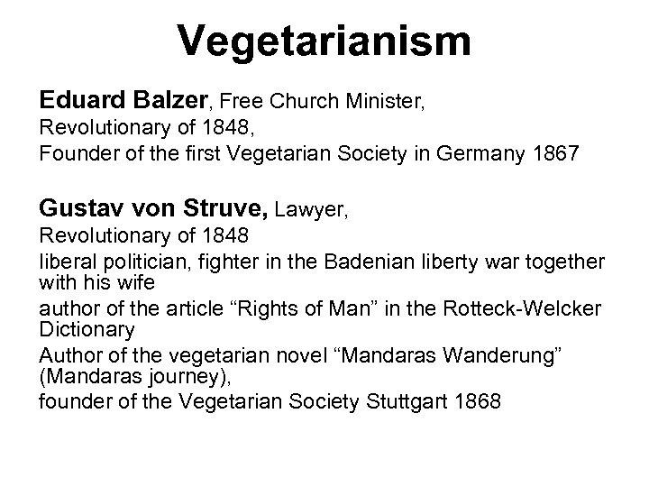 Vegetarianism Eduard Balzer, Free Church Minister, Revolutionary of 1848, Founder of the first Vegetarian
