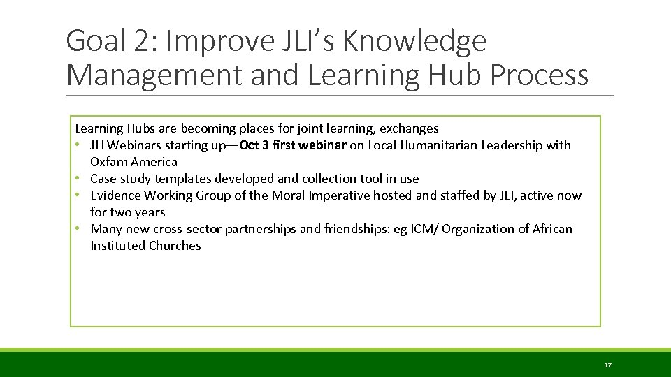 Goal 2: Improve JLI's Knowledge Management and Learning Hub Process Learning Hubs are becoming