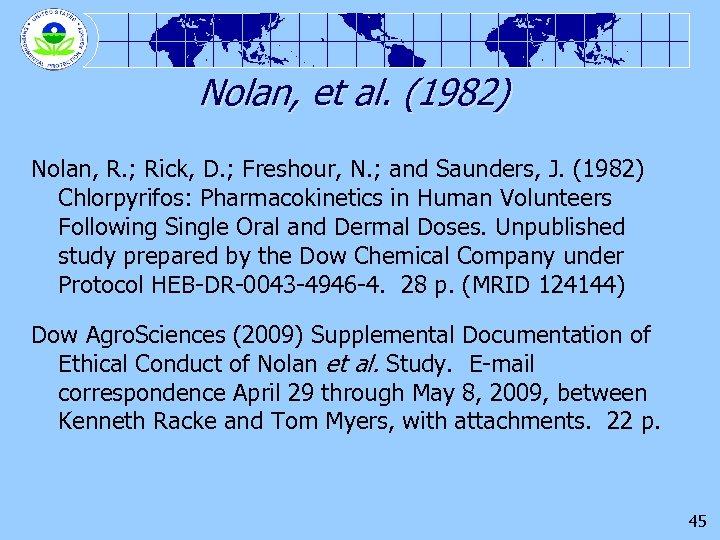 Nolan, et al. (1982) Nolan, R. ; Rick, D. ; Freshour, N. ; and