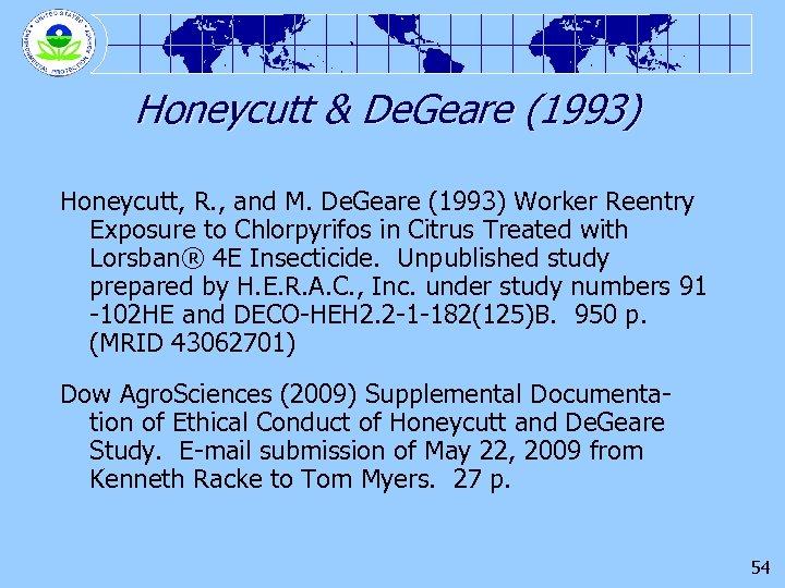 Honeycutt & De. Geare (1993) Honeycutt, R. , and M. De. Geare (1993) Worker