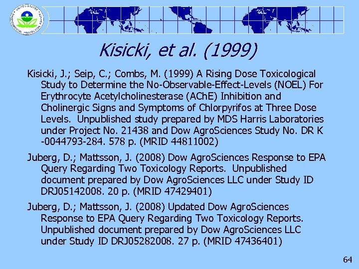 Kisicki, et al. (1999) Kisicki, J. ; Seip, C. ; Combs, M. (1999) A