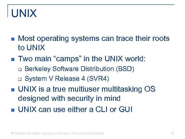 UNIX n n Most operating systems can trace their roots to UNIX Two main
