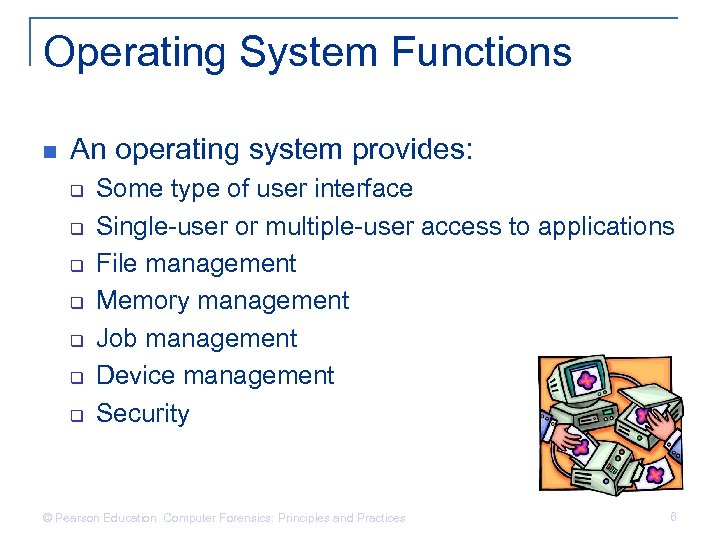 Operating System Functions n An operating system provides: q q q q Some type