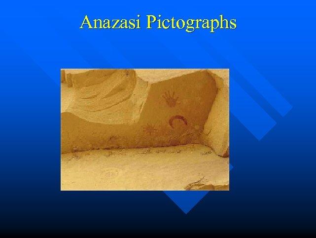 Anazasi Pictographs