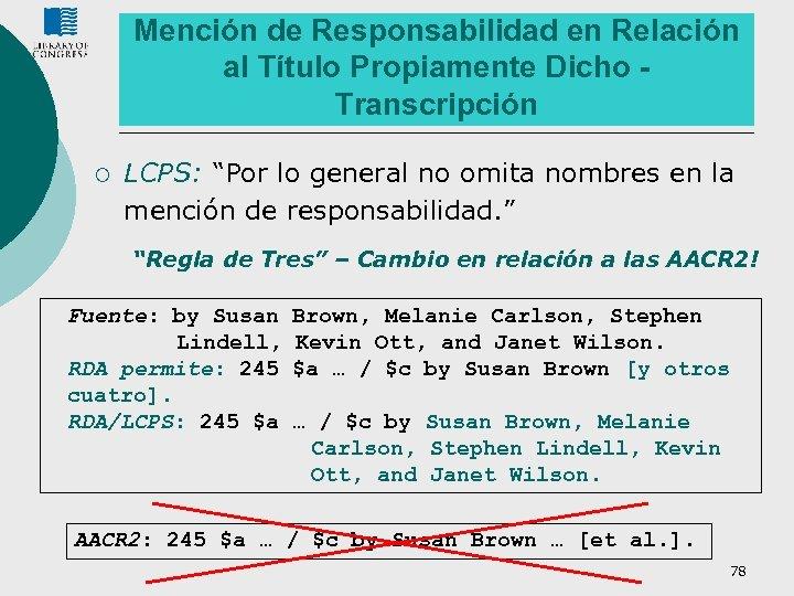 """Mención de Responsabilidad en Relación al Título Propiamente Dicho Transcripción ¡ LCPS: """"Por lo"""