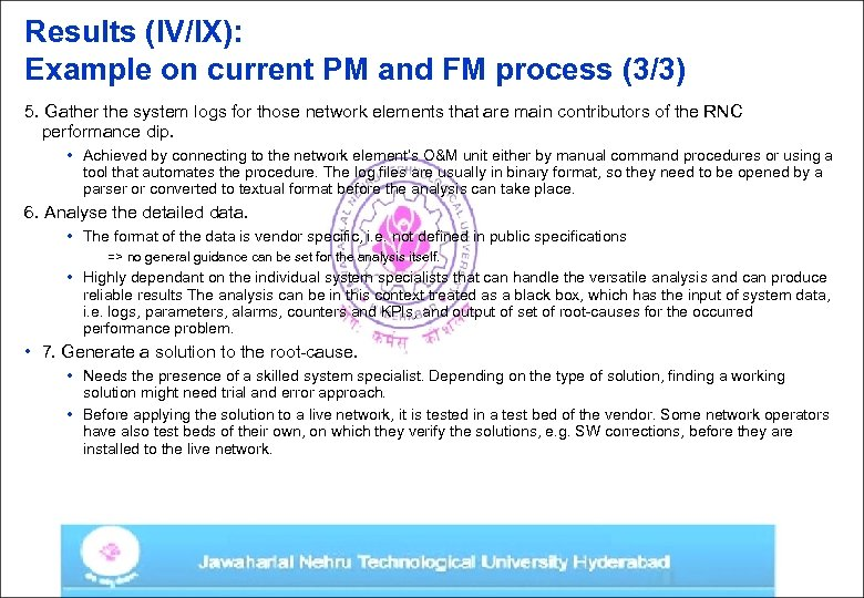 Results (IV/IX): Example on current PM and FM process (3/3) 5. Gather the system