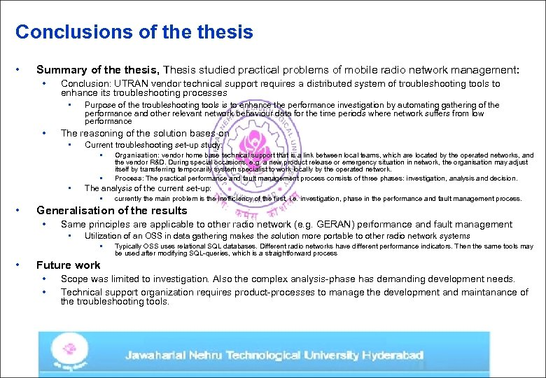 Conclusions of thesis • Summary of thesis, Thesis studied practical problems of mobile radio
