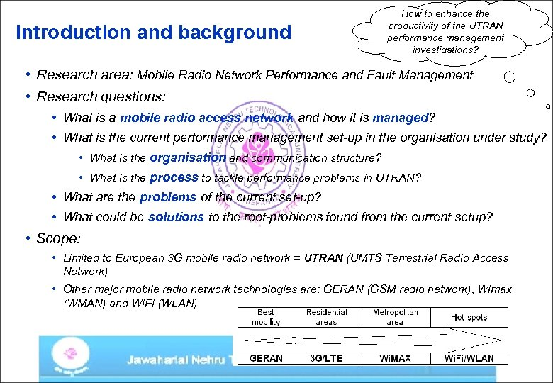 Introduction and background How to enhance the productivity of the UTRAN performance management investigations?
