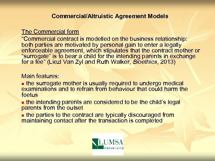 """Commercial/Altruistic Agreement Models The Commercial form """"Commercial contract is modelled on the business relationship:"""