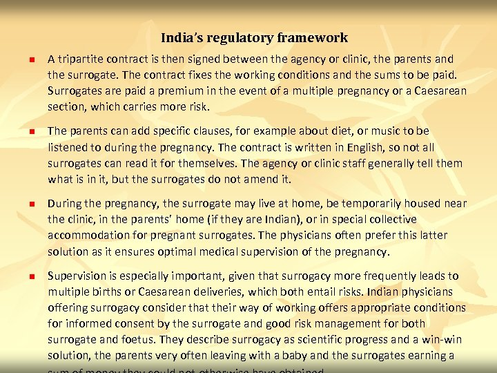India's regulatory framework n n A tripartite contract is then signed between the agency