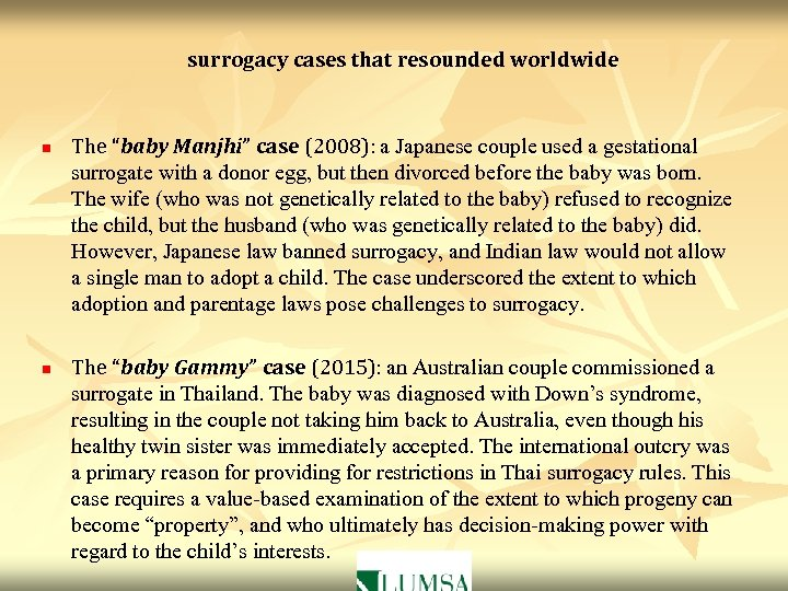 """surrogacy cases that resounded worldwide n n The """"baby Manjhi"""" case (2008): a Japanese"""