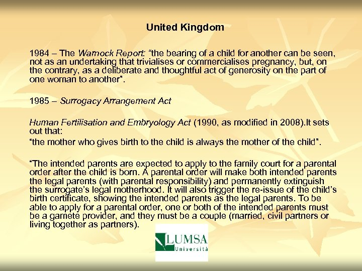 """United Kingdom 1984 – The Warnock Report: """"the bearing of a child for another"""