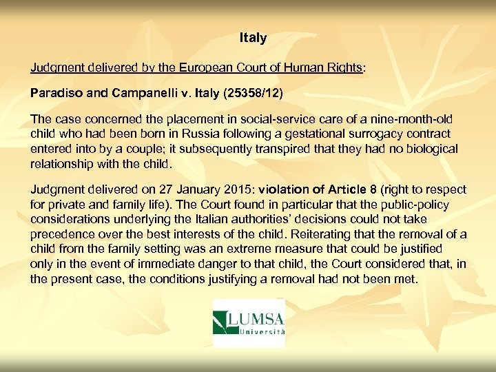 Italy Judgment delivered by the European Court of Human Rights: Paradiso and Campanelli v.