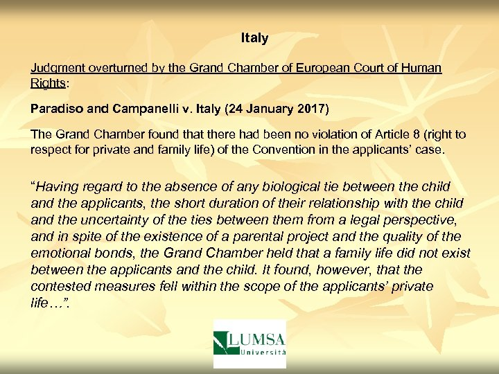 Italy Judgment overturned by the Grand Chamber of European Court of Human Rights: Paradiso