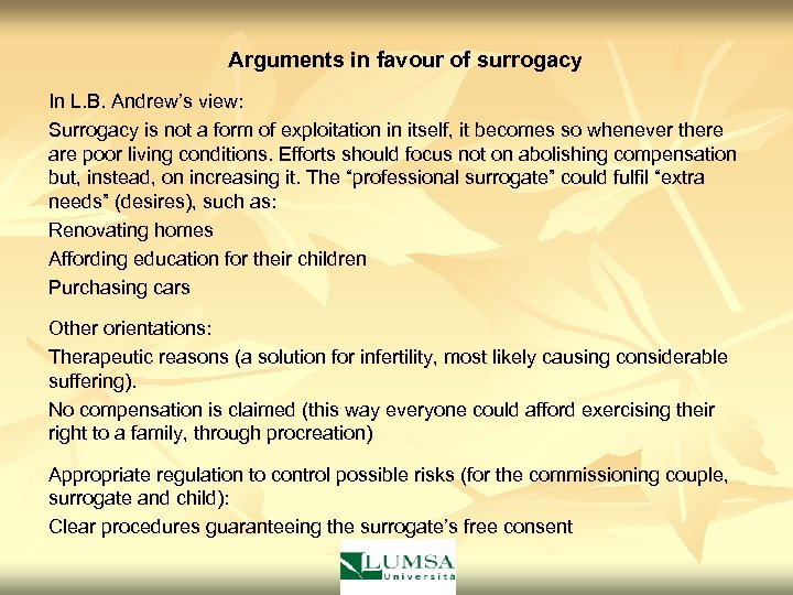 an argument in favor of surrogate motherhood Ethical issues in surrogate motherhood  author links open overlay panel show more  (05)80115-x get rights and content.