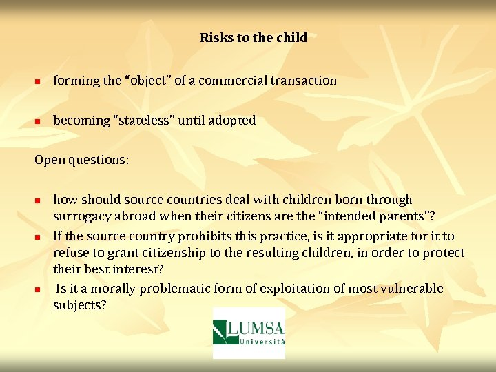 """Risks to the child n forming the """"object"""" of a commercial transaction n becoming"""