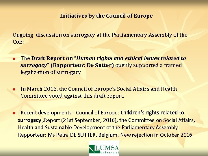 Initiatives by the Council of Europe Ongoing discussion on surrogacy at the Parliamentary Assembly