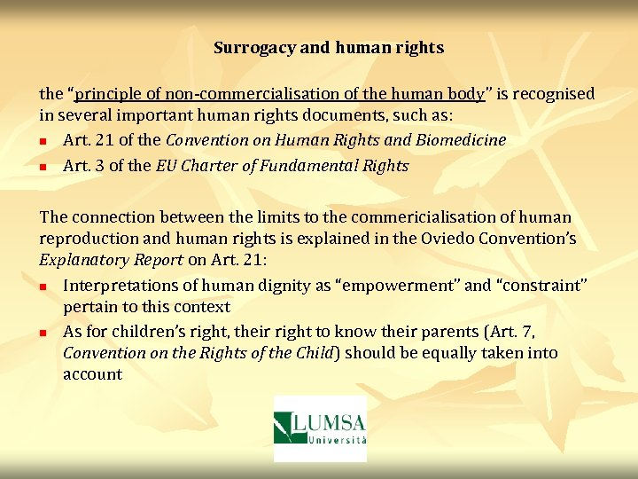 """Surrogacy and human rights the """"principle of non-commercialisation of the human body"""" is recognised"""