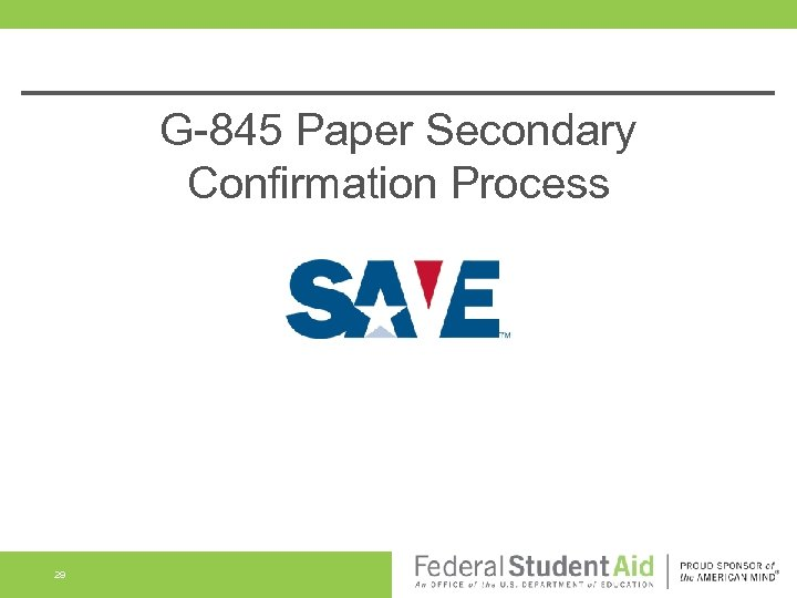G-845 Paper Secondary Confirmation Process 29