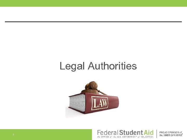Legal Authorities 3