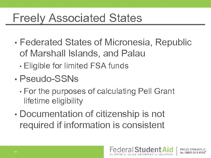 Freely Associated States • Federated States of Micronesia, Republic of Marshall Islands, and Palau