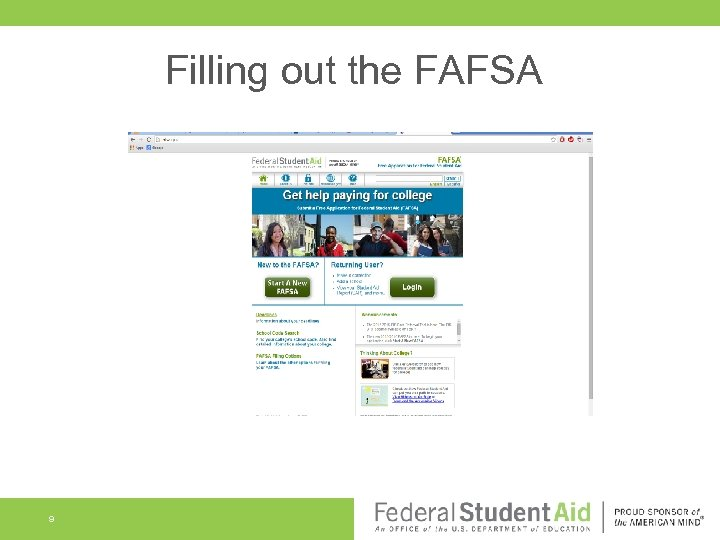 Filling out the FAFSA 9