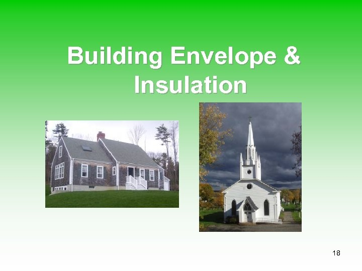 Building Envelope & Insulation 18