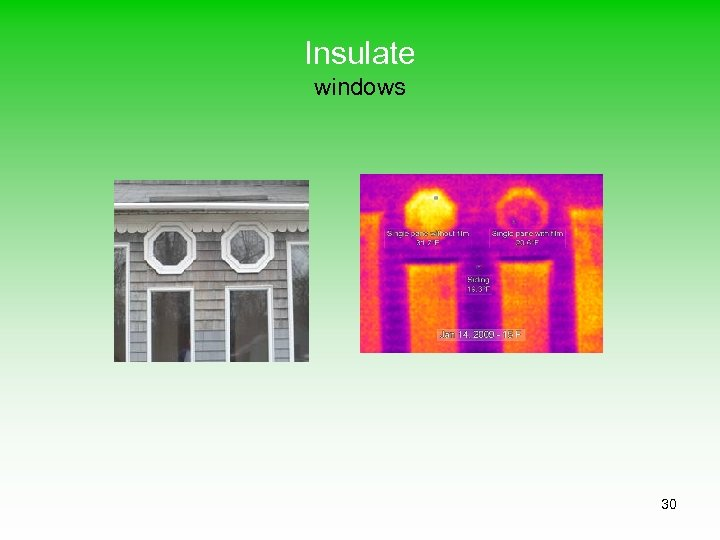 Insulate windows 30