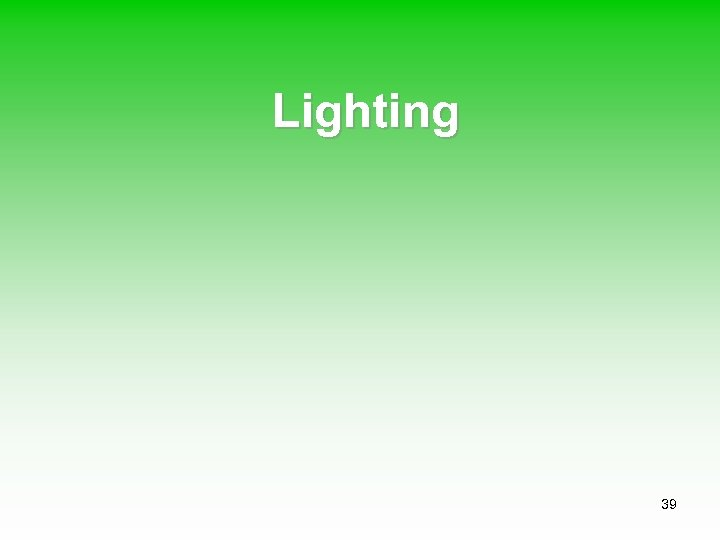 Lighting 39