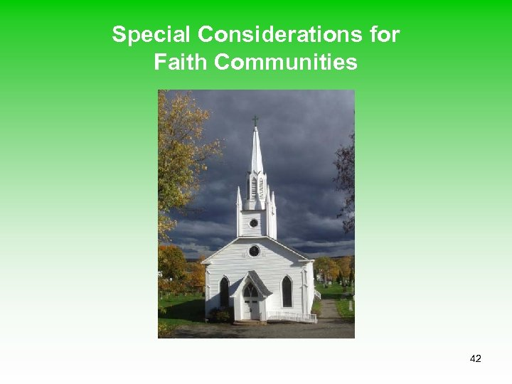 Special Considerations for Faith Communities 42