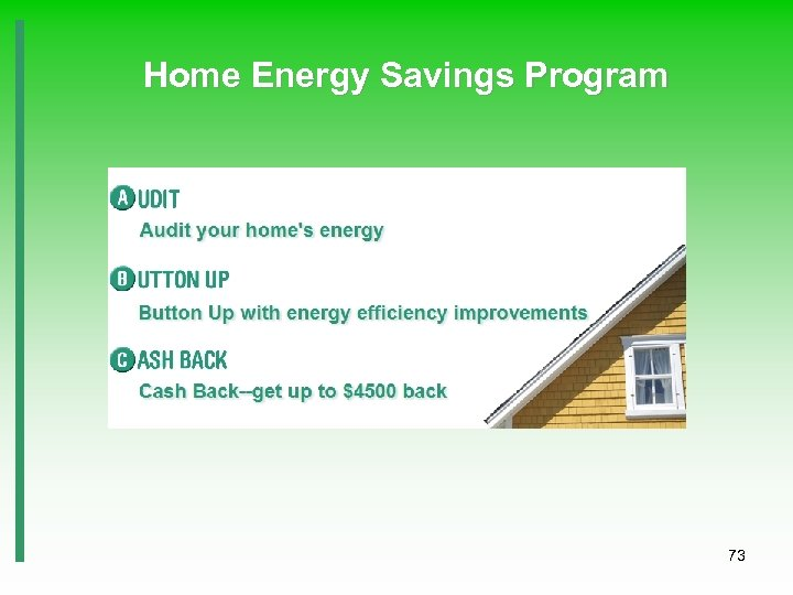 Home Energy Savings Program 73